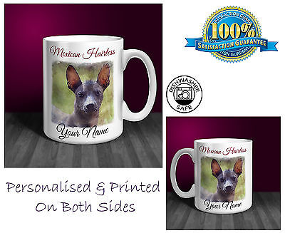 Mexican Hairless Personalised Ceramic Mug: Perfect Gift. (D153)