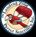 The Landing Zone Parrot Sanctuary, Inc.