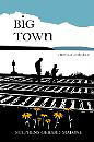Big Town: A Novel of Africville by Stephens Gerard Malone