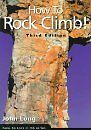 How To Rock Climb by John Long