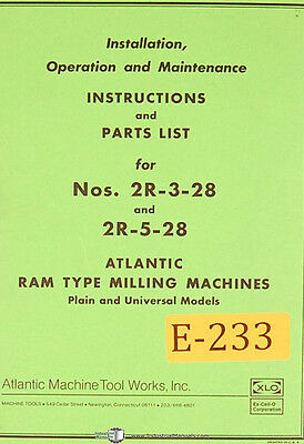 Atlantic Excello 2r-3-28 And 2r-5-28 Milling Operations Maintenance Manual 1963