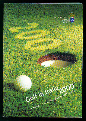 GOLF IN ITALIA 2000 ANNUARIO E CALENDARIO UFFICIALE FEDERAZIONE ITALIANA GOLF