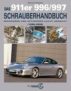 PORSCHE 911 996 997 Schrauberhandbuch Schrauberbuch Reparaturanleitung Handbuch