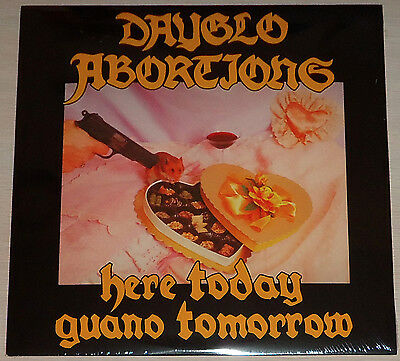 Dayglo Abortions   Here Today Guano Tomorrow Lp   New   Sealed   Vinyl  2007