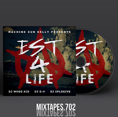 Machine Gun Kelly   Est 4 Life Mixtape  Full Artwork Cd Art Front Back Cover