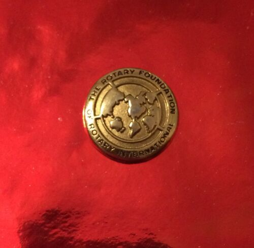 Rotary Foundation Of Rotary International Gold Tone Embossed VINTAGE Pin