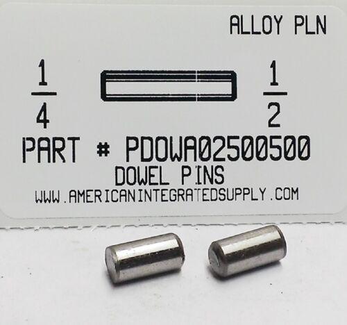 1/4X1/2 DOWEL PIN ALLOY STEEL PLAIN (15)