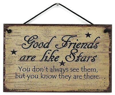 5x8 Sign Good Friends Are Like Stars Best BFF Forever Long Distance Pen Pal  ()