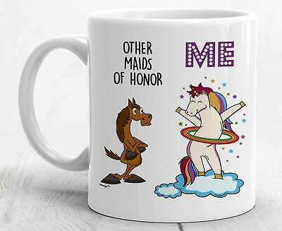 Maid Of Honor Gifts Maid Of Honor Mug Best Maid Of Honor Funny Unicorn