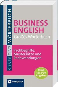 Großes Wörterbuch Business English. Rund 120.000 Angaben & 1.400 Formulierun