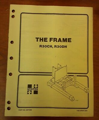 Hyster The Frame Manual For R30ch R30dh Part No.897086