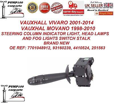 VAUXHALL VIVARO 01-14 MOVANO 98-10 STEERING COLUMN INDICATOR LIGHT SWITCH STALK
