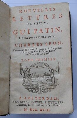 Von 1718: Nouvelles Lettres de Feu Mr. Patin tirees du Cabinet de Mr. Spon