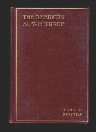 THE AMERICAN SLAVE TRADE It