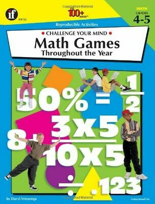 5 Grade Math Games (Math Games Throughout the Year: Challenge Your Mind, Grades 4-5  (The 100+)