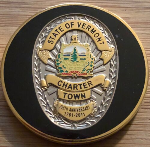 Vermont Vintage CHARTER TOWN BADGE version 250th Anniversary Challenge Coin