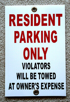 Resident Parking Only  8x12 Plastic Coroplast Sign Wgrommets