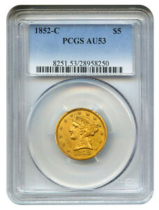 1852-C $5 PCGS AU53 - Desirable Charlotte Half Eagle
