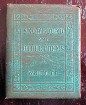 Little Leather Library Snowbound And Other Poems Whittier