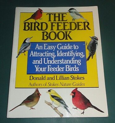THE BIRD FEEDER BOOK An easy guide to Attracting, Identifying & Understanding