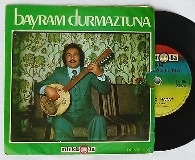 """7""""  BAYRAM DURMAZTUNA – Sensiz Hayat / Meyhaneler Olmasa  TÜRKÜOLA 45 Single"""