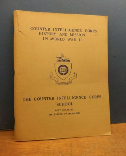 WWII SCHOOL TEXT BOOK for COUNTER INTELLIGENCE  HISTORY AND MISSION
