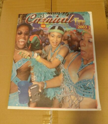 TRINIDAD EXPRESS CARNIVAL TIME 2003 NEWSPAPER 32 PAGES WITH COLOR PHOTOS