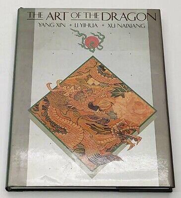 1988 The Art of The Dragon by Yang Xin Li Yihua Xu Naixiang w/ Illustrations