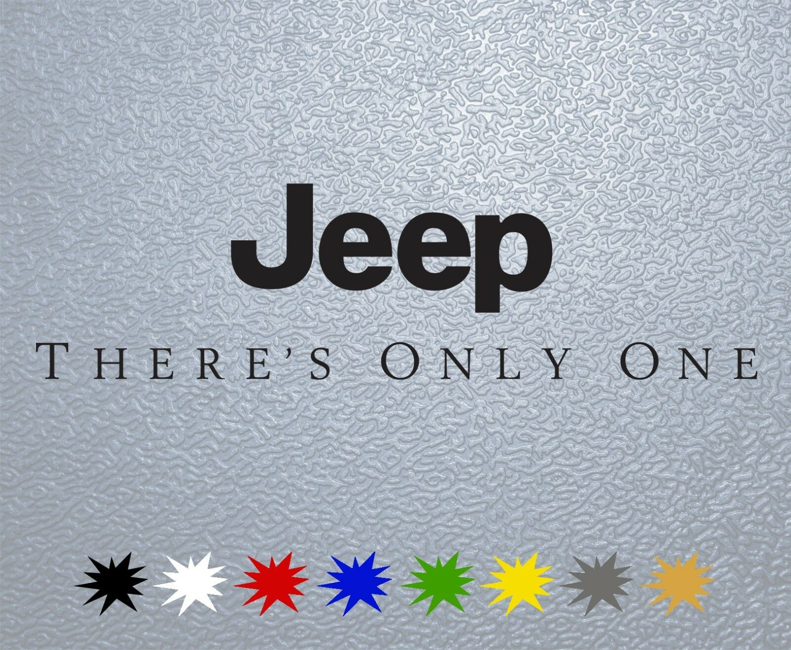 STICKER PEGATINA DECAL VINYL Jeep There's Only One