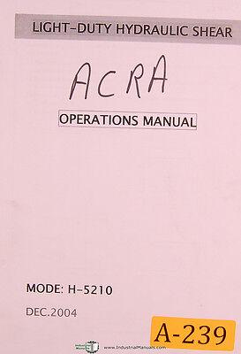 Acra China H-5210 Hydraulic Shear Operations Manual Year 2004