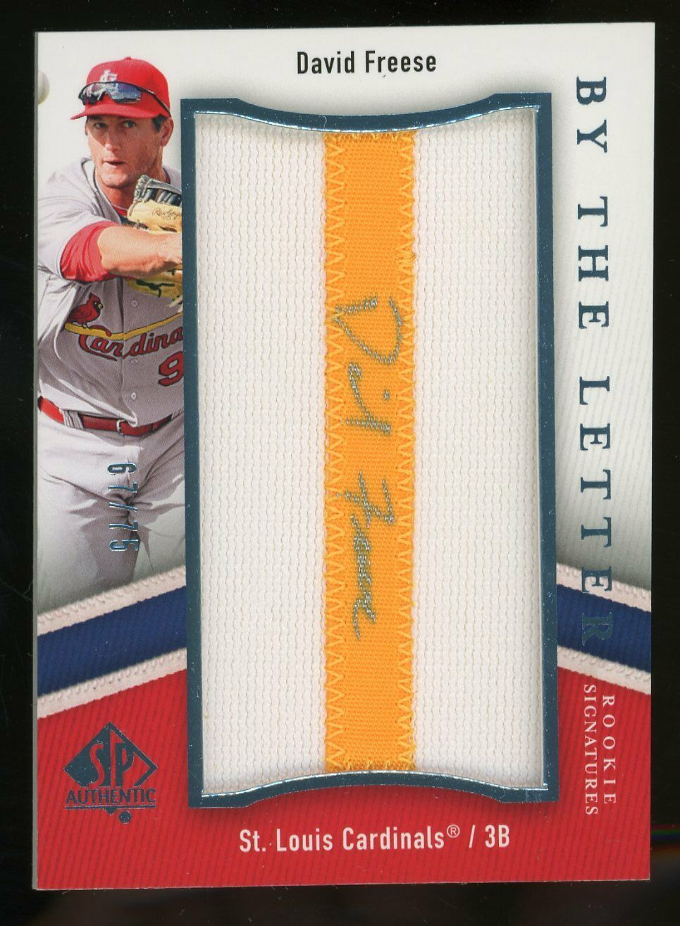 2009 SP Authentic David Freese Cardinals By The Letter Patch AUTO 67/75 - $10.50