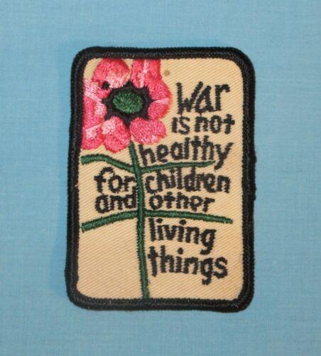 Vintage War is not healthy for children... Patch Peace Vietnam Antiwar Vtg
