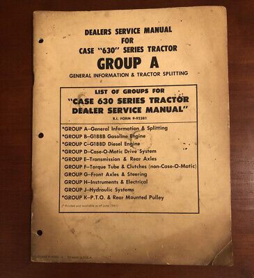Case 630 Group A Dealers Service Manual General Info Tractor Splitting