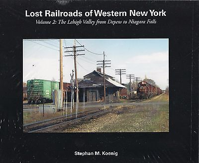LOST RAILROADS of WESTERN NEW YORK Lehigh Valley from Depew to Niagara Falls NEW