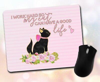 Custom ~ Animal Quote, Work Hard, Cat, Better Life, Decor ~ Vivid Mouse Pad