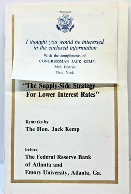 Supply-Side Strategy For Lower Interest Rates Remarks By Jack Kemp Program