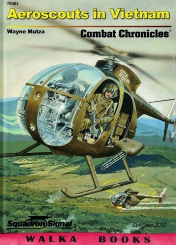 76003 Aeroscouts in Vietnam <> Combat Chronicles <> Squadron Signal <> Hardcover