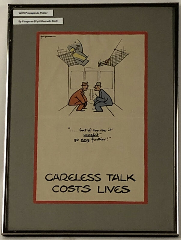 ORIG FOUGASSE CARELESS TALK COSTS LIVES (BUT OF COURSE) BRIT WWII PROPAGANDA