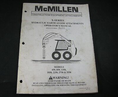 Mcmillen X Series Hydraulic Auger Attachments Operators Manual Models 450 - 3550