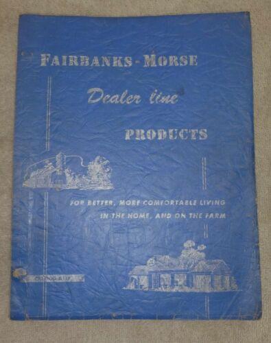 D111 FAIRBANKS MORSE DEALER PRODUCT LINE 1948 CATALOG Engines Windmills Gensets