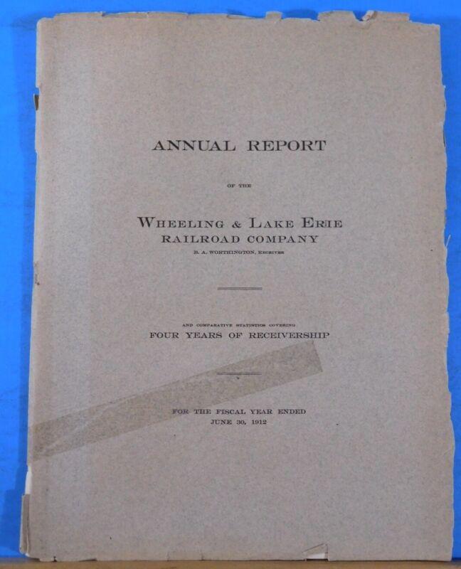 Wheeling & Lake Erie Railroad Company 1912 Annual Report Soft Cover