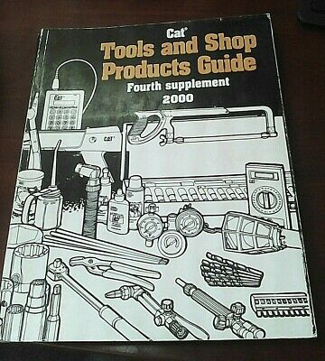 Caterpillar Tools And Shop Products Guide. Fourth Supplement 2000
