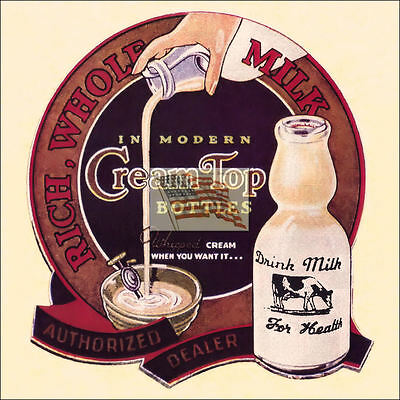 REPRINT PICTURE CREAM TOP BOTTLES older milk bottle sign whipped cream cow 7x7