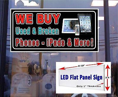 We Buy Used And Broken Phones Ipads Led Illuminated Flat Panel Window Sign 48x24