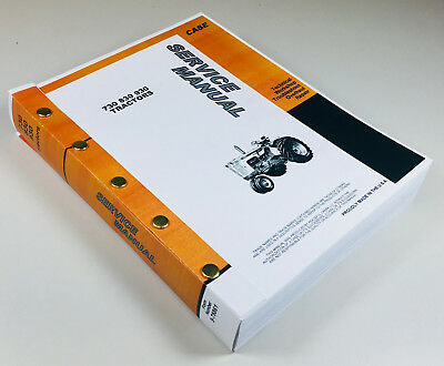 Case 730 731 732 733 734 Tractor Service Manual Repair Shop Bookfull Overhaul