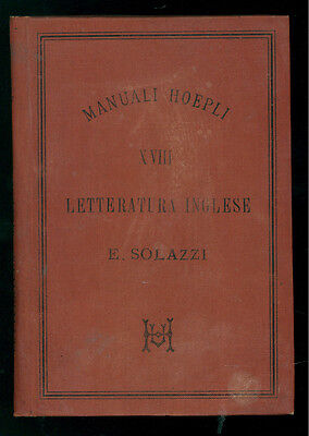 SOLAZZI ENRICO LETTERATURA INGLESE MANUALI HOEPLI XVIII 1889