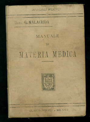 MALACRIDA GAETANO MANUALE DI MATERIA MEDICA MANUALI HOEPLI 1896 MEDICINA