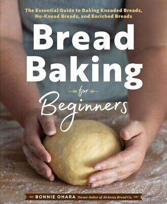 Bread Baking for Beginners: The Essential Guide to Baking Kneaded Breads