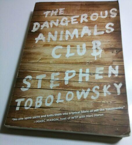 The Dangerous Animals Club paperback Book Stephen Tobolowsky Near Mint Memoir - $5.76