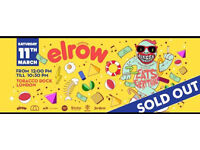 Elrow London Tobacco Docks Tickets